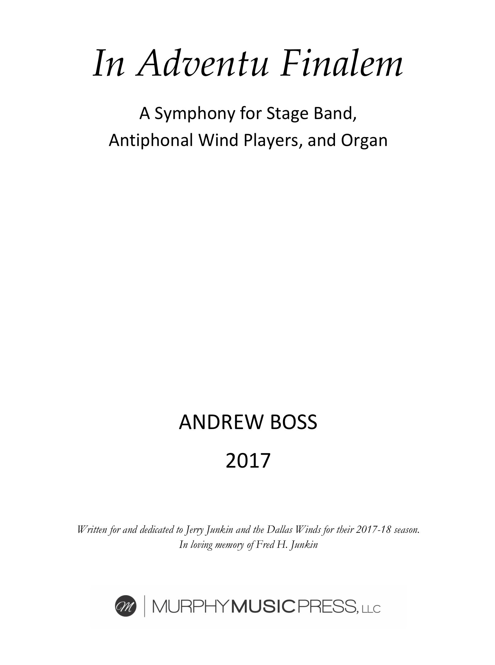 In Adventu Finalem (First Movement Rental Only) by Andrew Boss