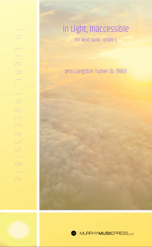 In Light Inaccessible (score Only) by Jess Turner