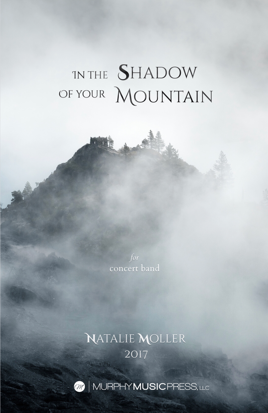In The Shadow Of Your Mountain (Score Only) by Natalie Moller