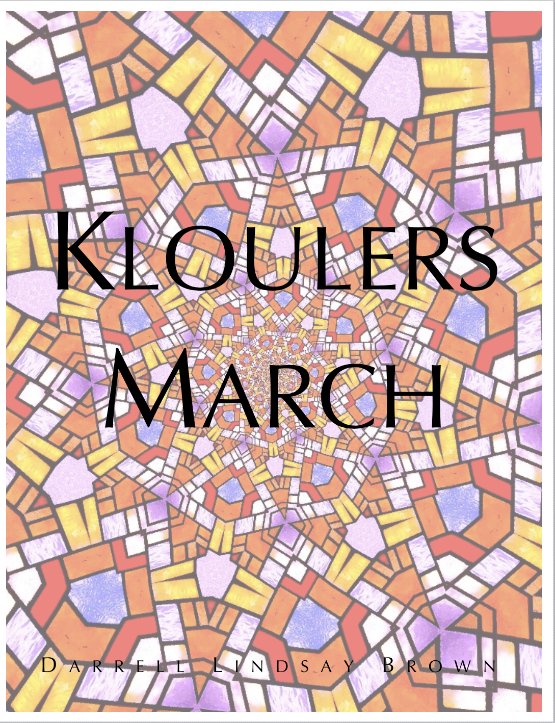 Kloulers March by Darrell Brown