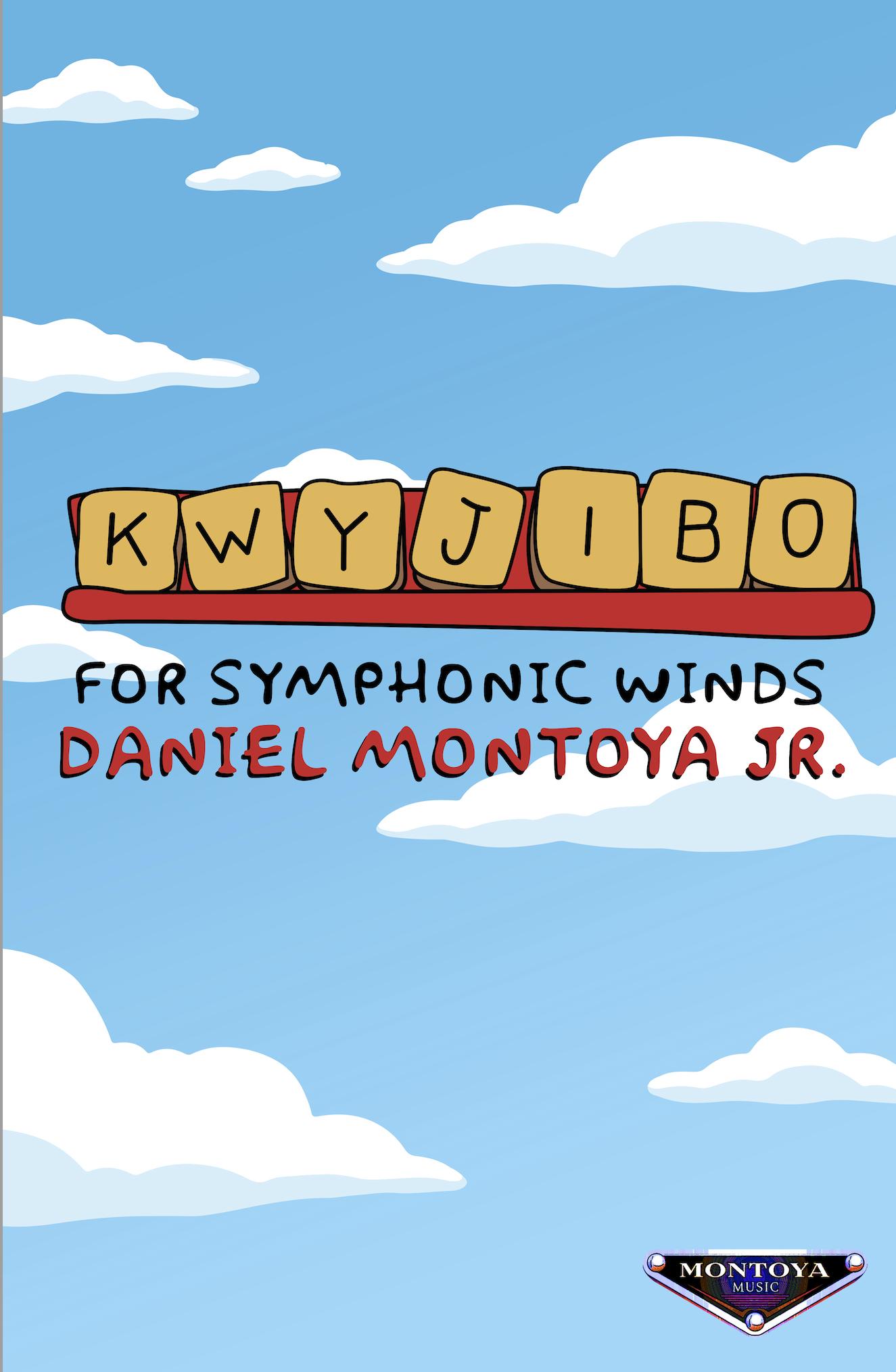 Kwyjibo by Daniel Montoya Jr.