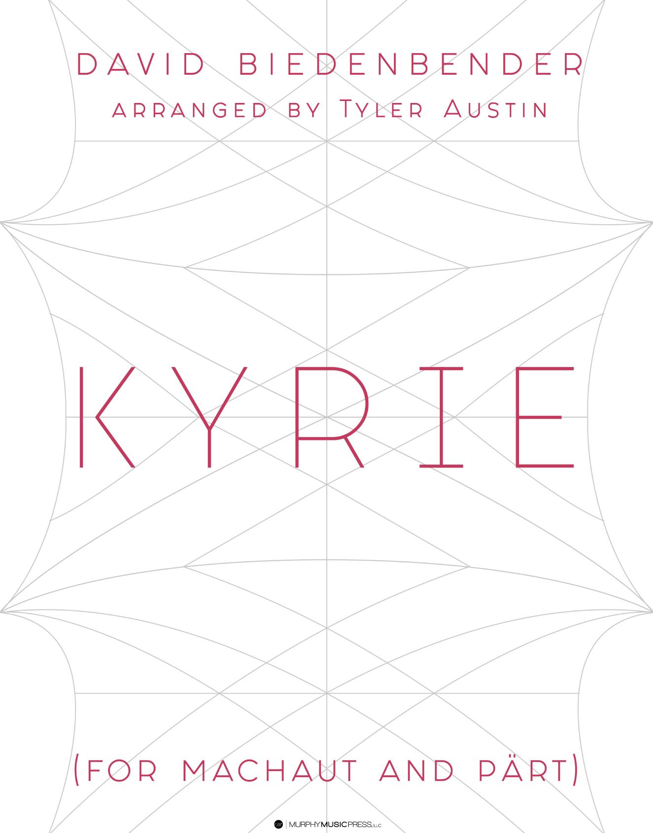 Kyrie by David Biedenbender, arr. Austin