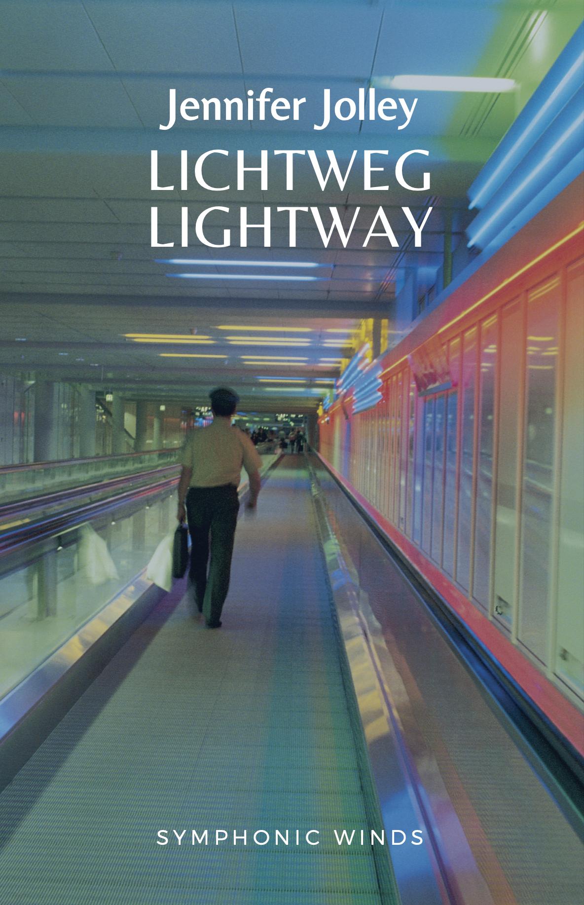 Lichtweg/Lightway by Jennifer Jolley