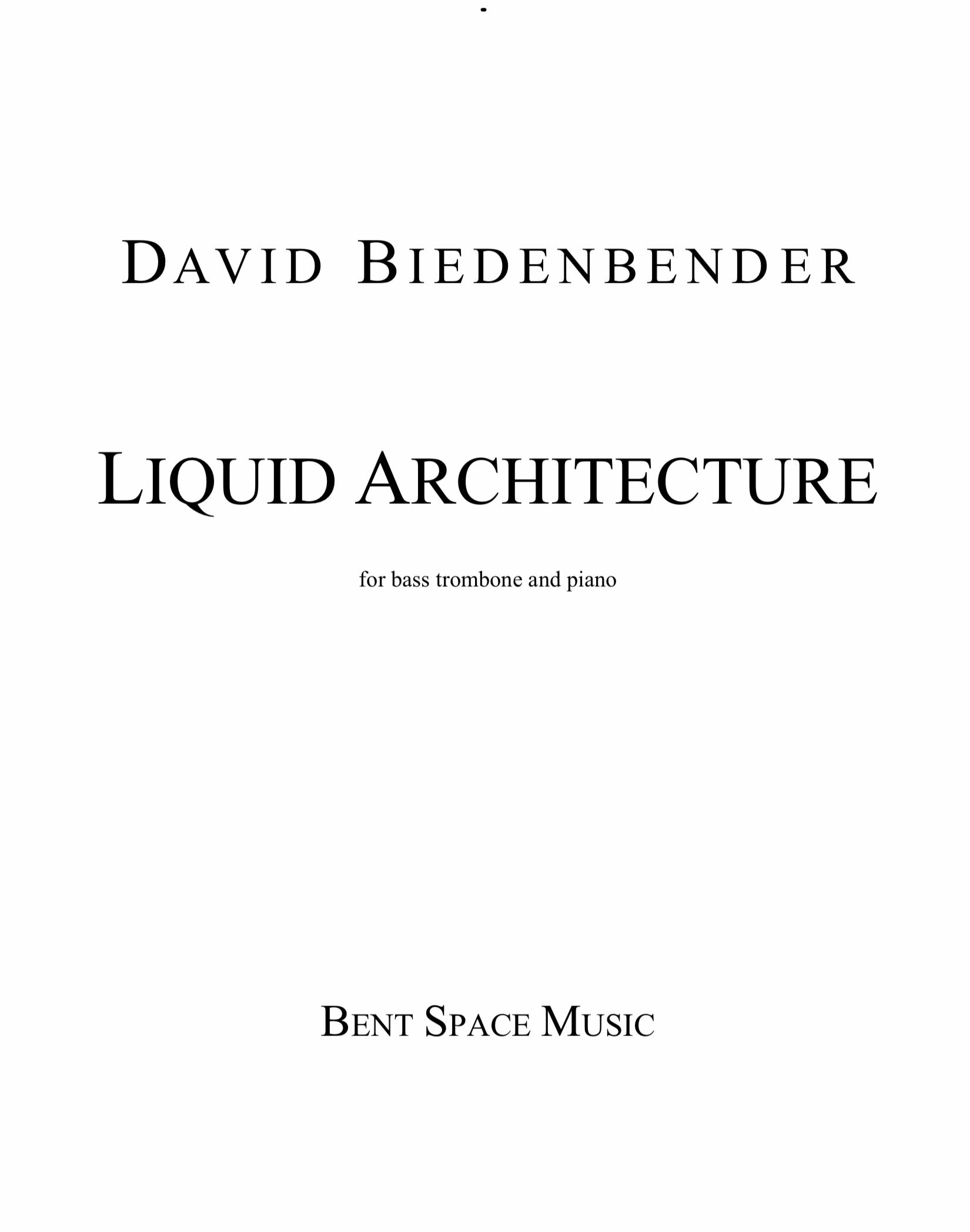 Liquid Architecture by David Biedenbender