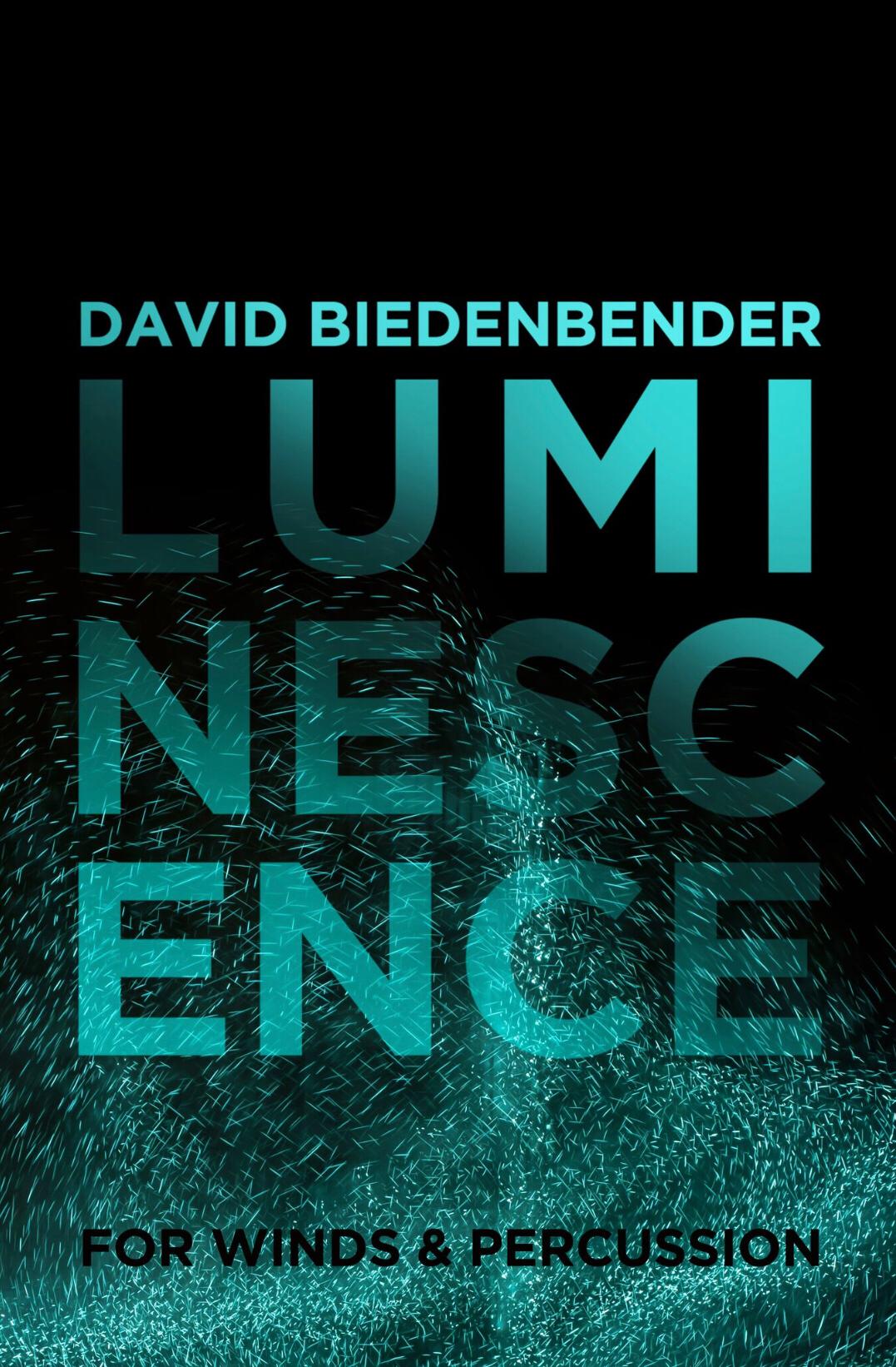 Luminescence by David Biedenbender