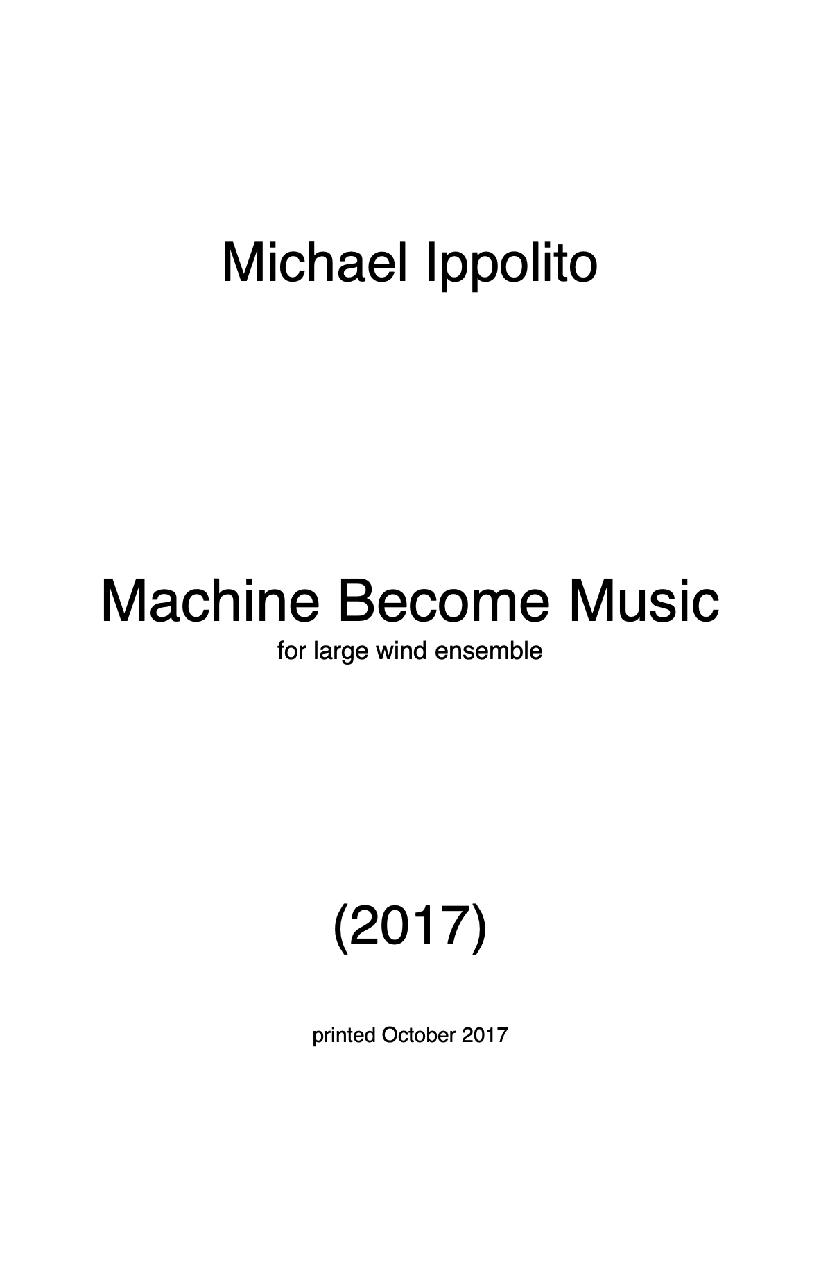 Machine Become Music (Score Only) by Michael Ippolito