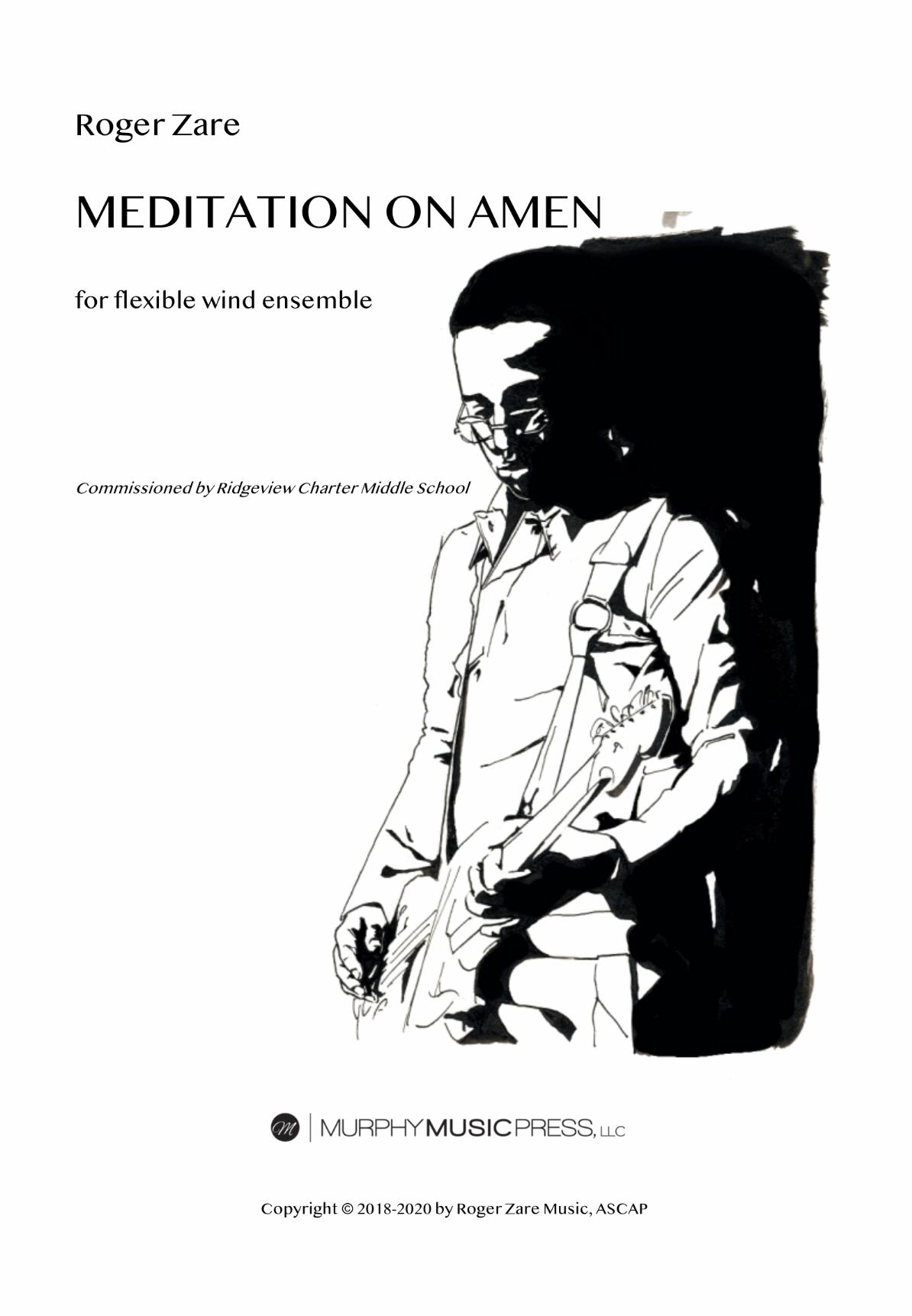 Meditation On Amen by Roger Zare