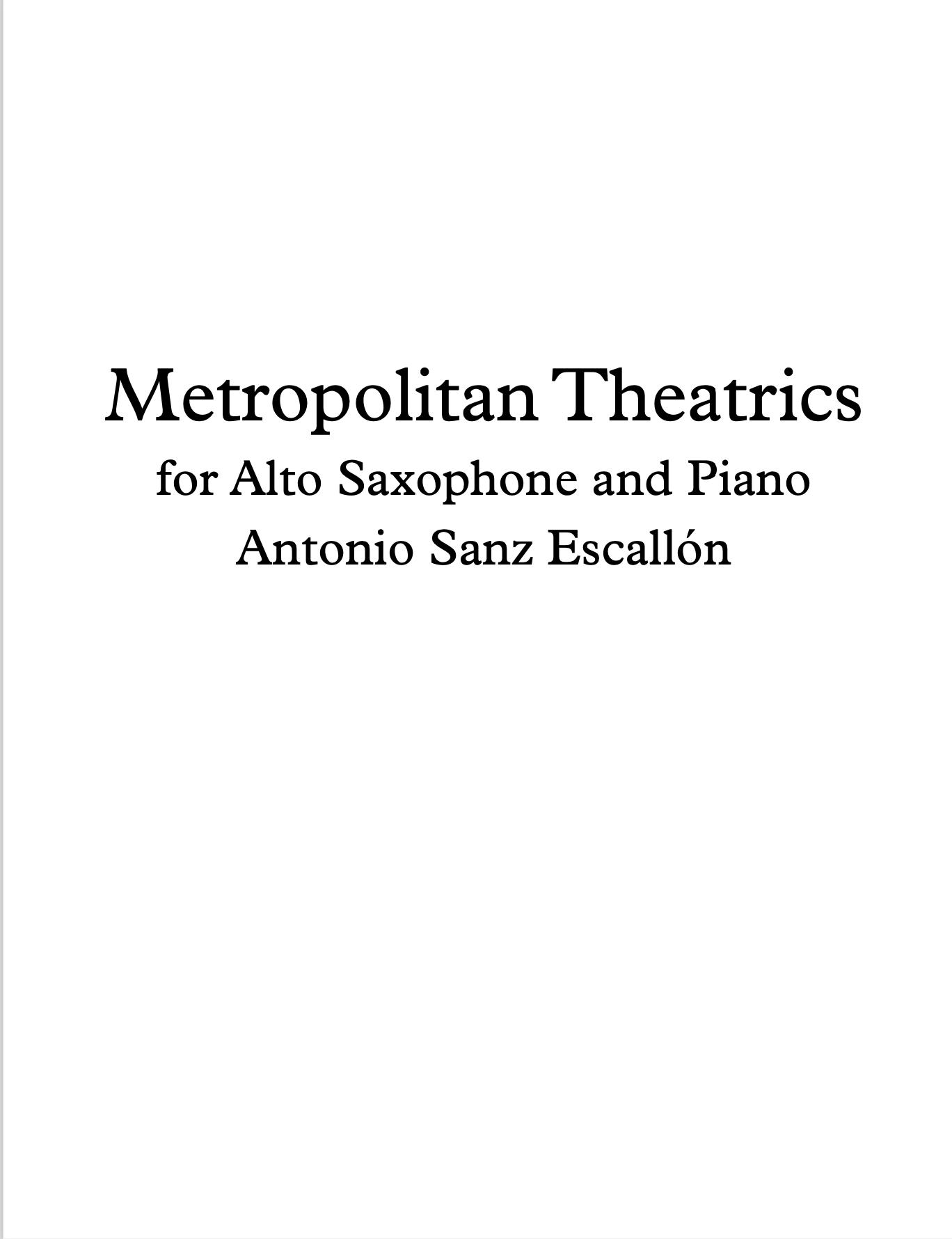Metropolitan Theatrics by Antonio Sanz Escallón