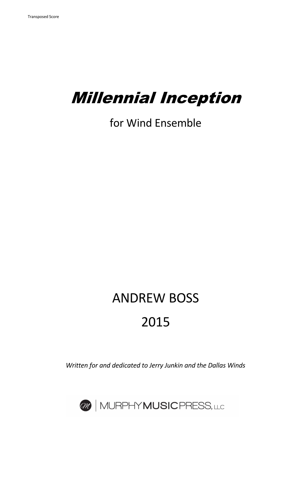 Millennial Inception (standard Instrumentation) by Andrew Boss