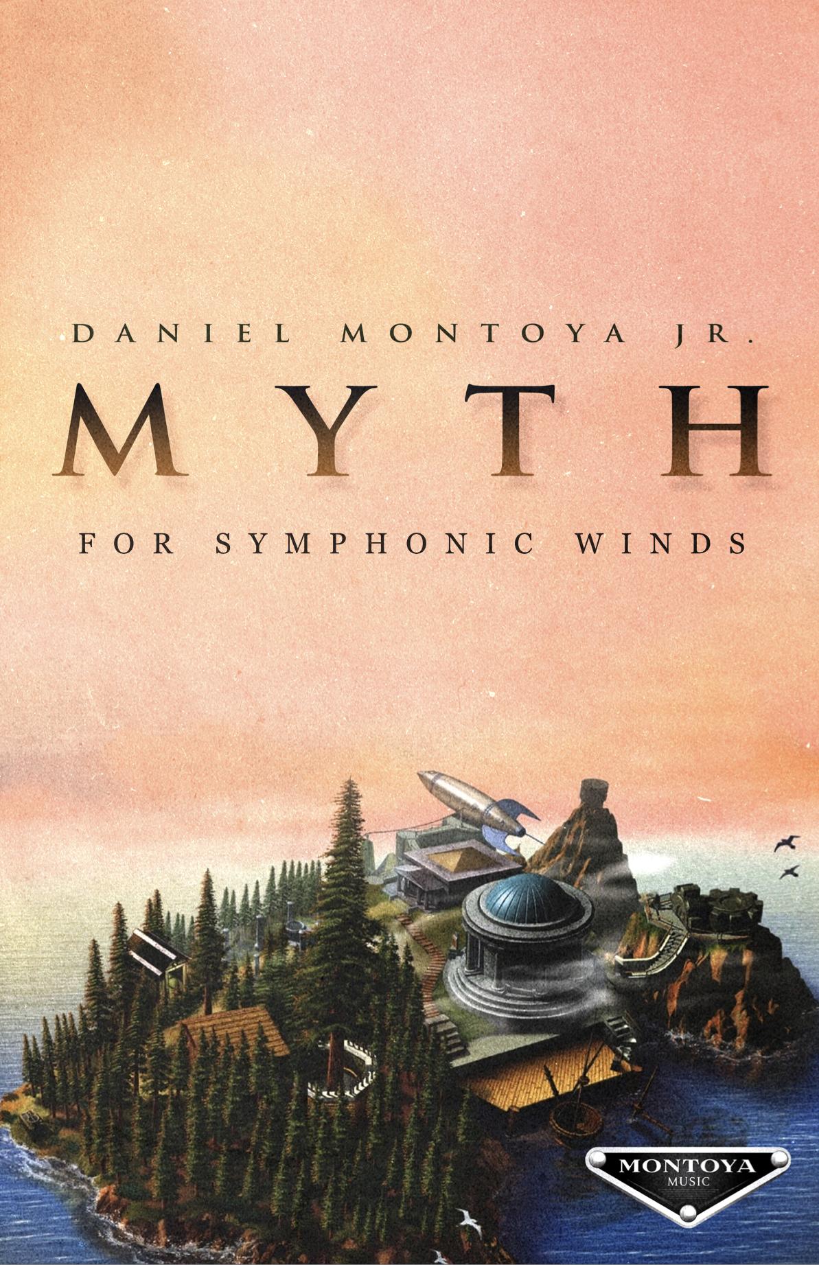 Myth by Daniel Montoya Jr.