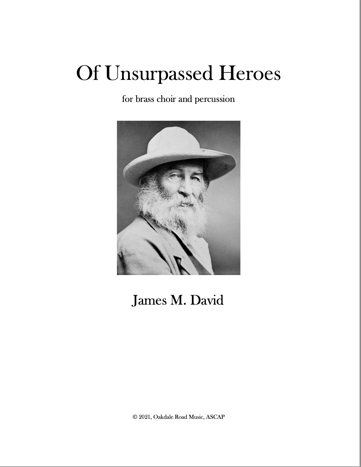 Of Unsurpassed Heroes  by James David