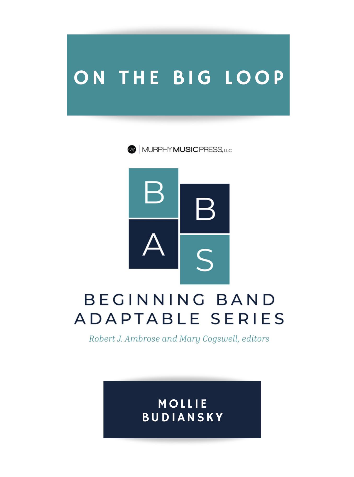 On The Big Loop by Mollie Budiansky