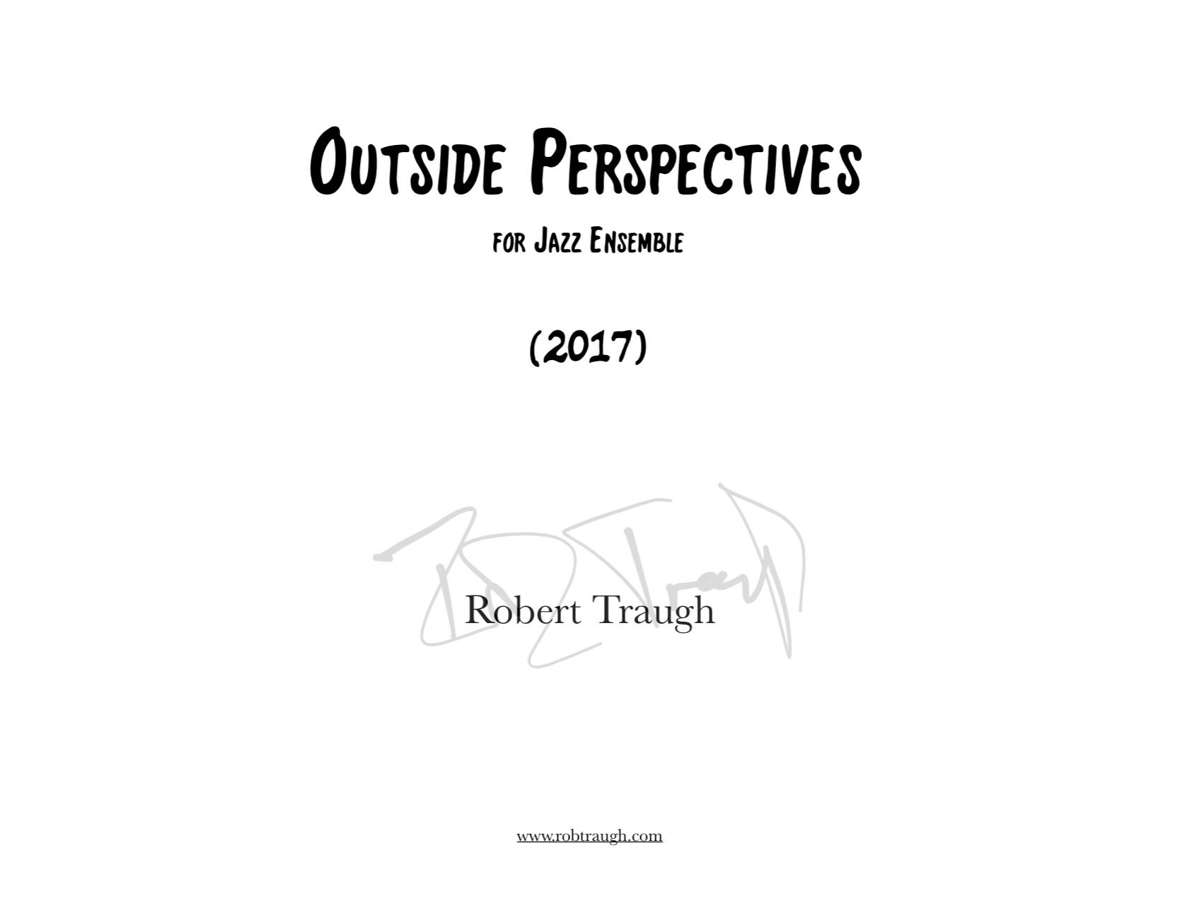 Outside Perspectives by Rob Traugh