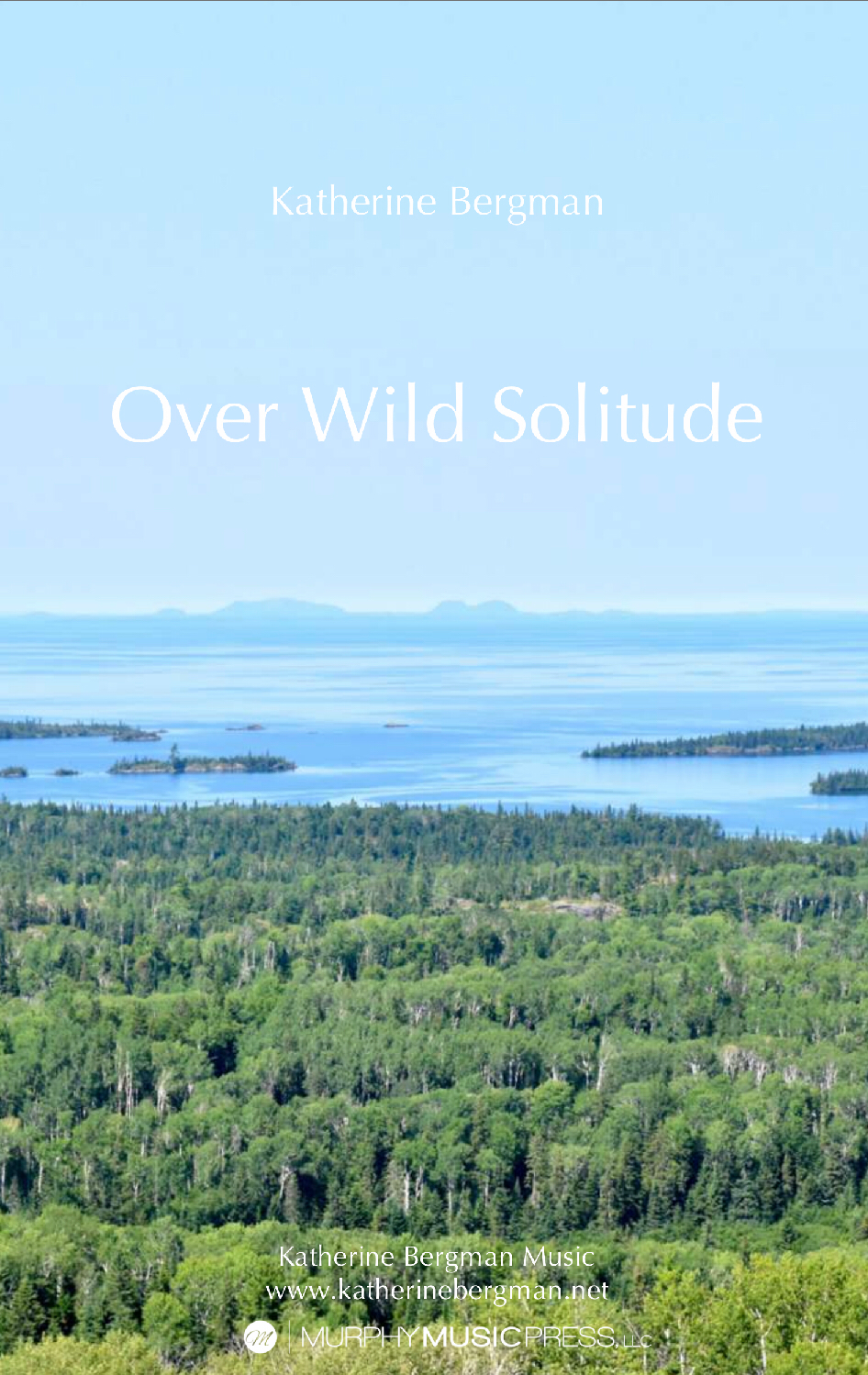 Over Wild Solitude by Katherine Bergman