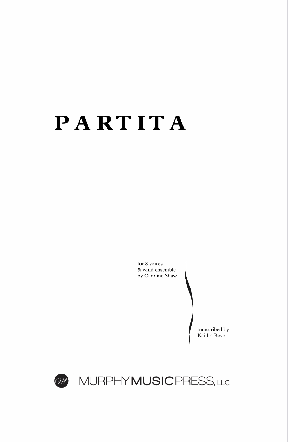Partita For 8 Voices And Wind Ensemble (Parts Rental Only) by Caroline Shaw, arr Bove