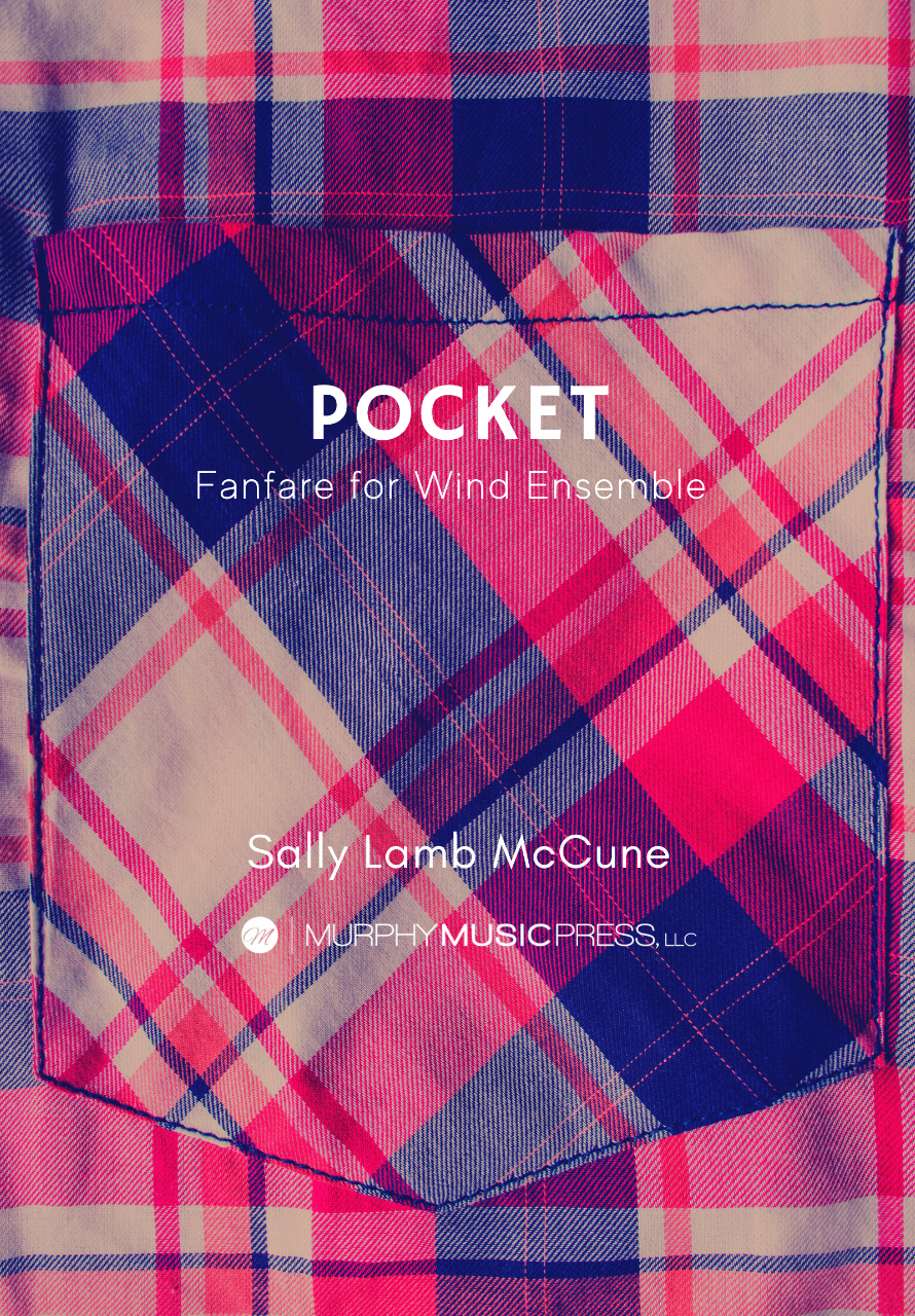 Pocket (Score Only) by Sally Lamb McCune