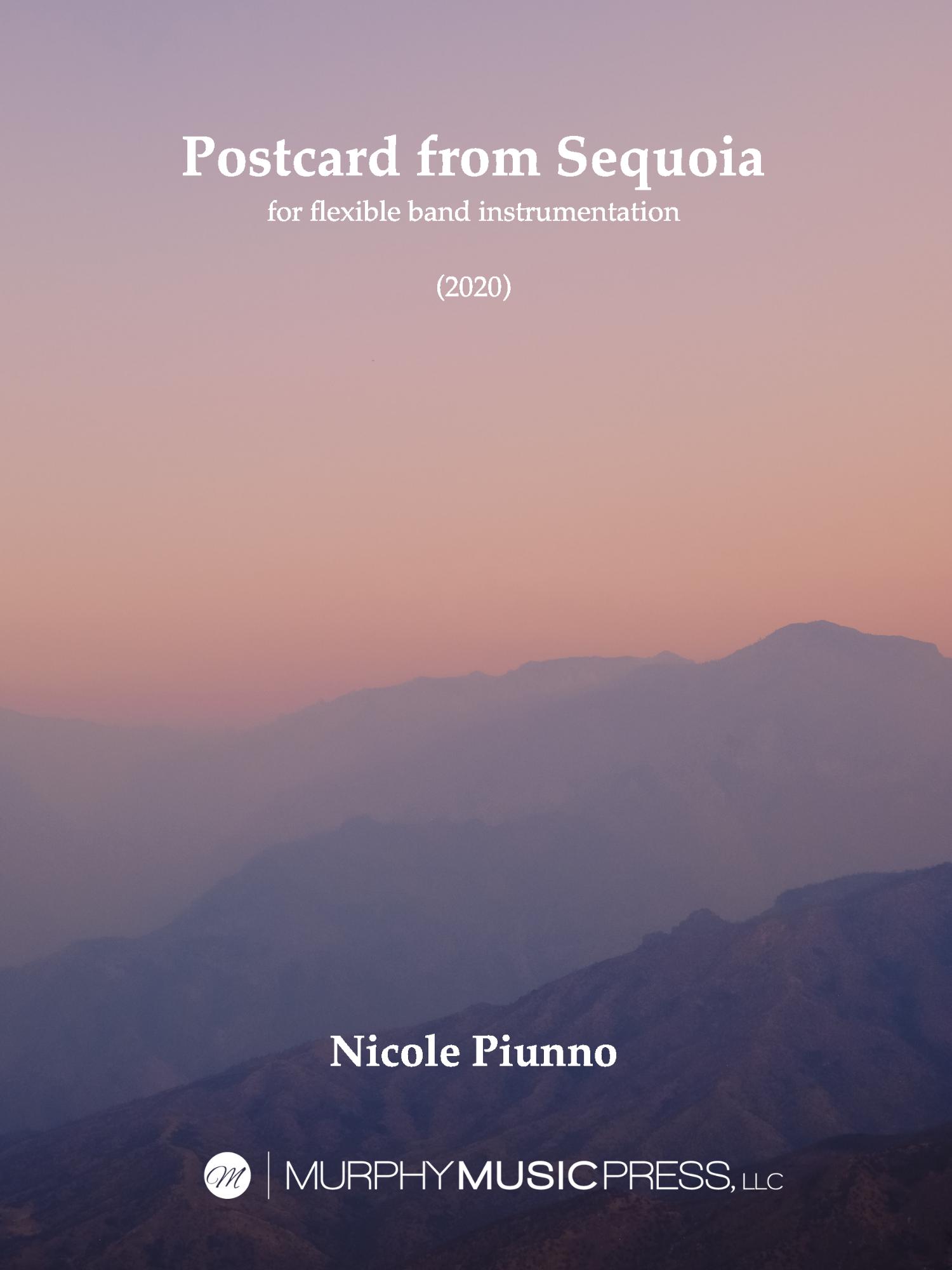 Postcard From Sequoia (Flex Version) by Nicole Piunno