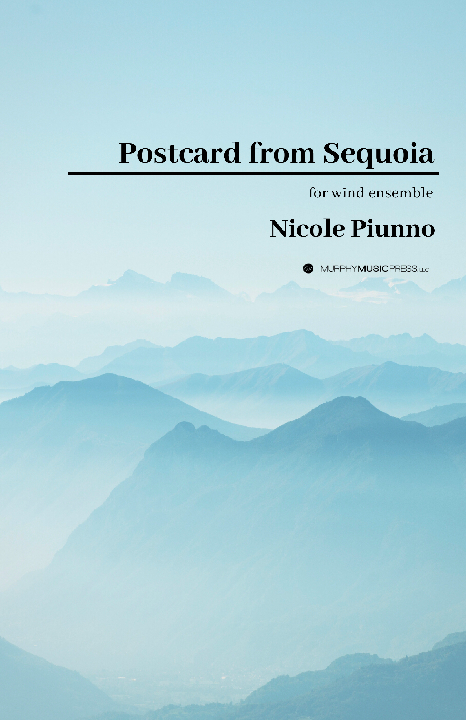 Postcard From Sequoia (Score Only) by Nicole Piunno