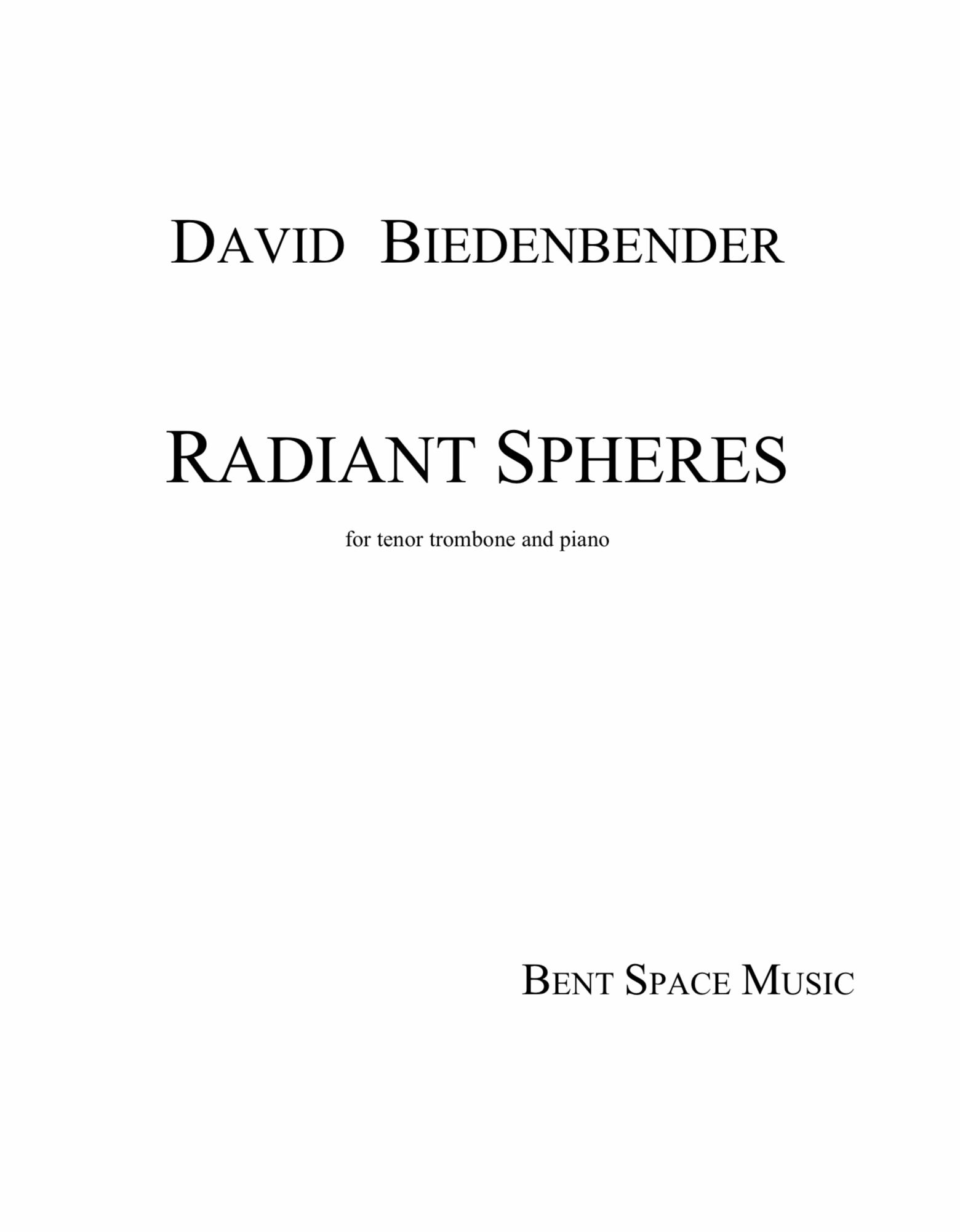 Radiant Spheres by David Biedenbender