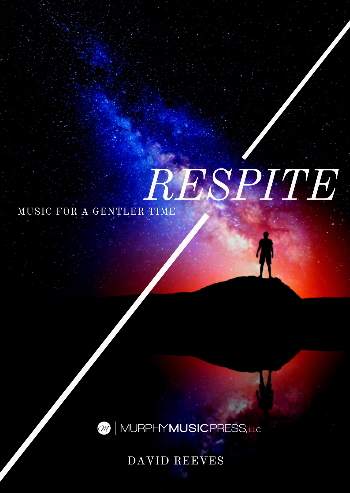 Respite (Score Only) by David Reeves