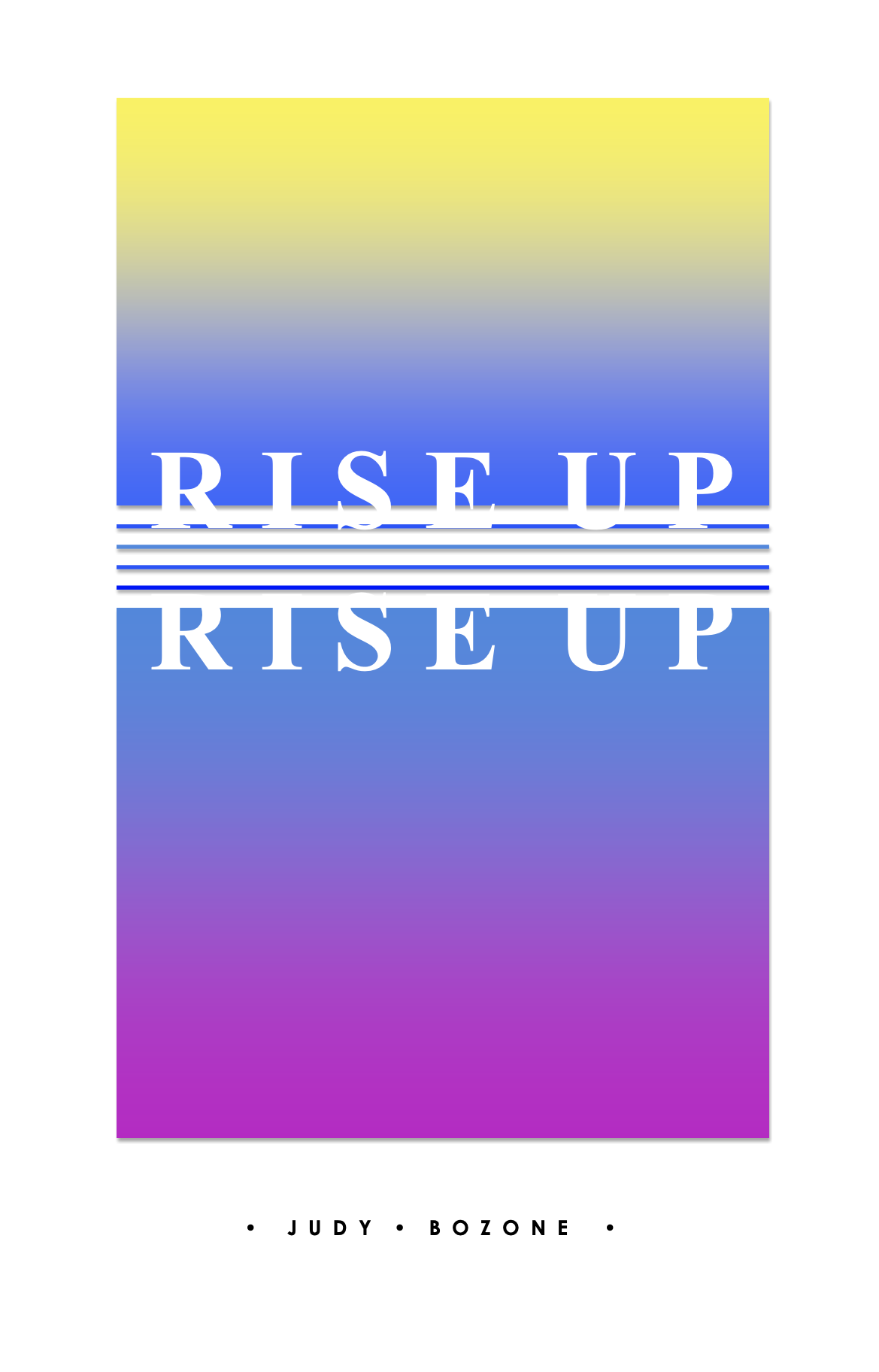 Rise Up (Score Only) by Judy Bozone