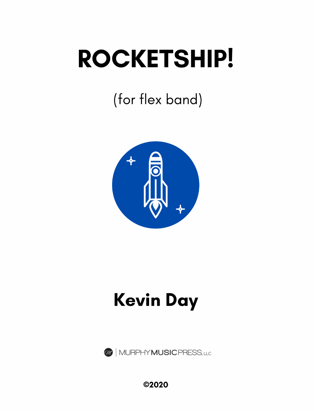 Rocketship  (Flex Band Version) by Kevin Day