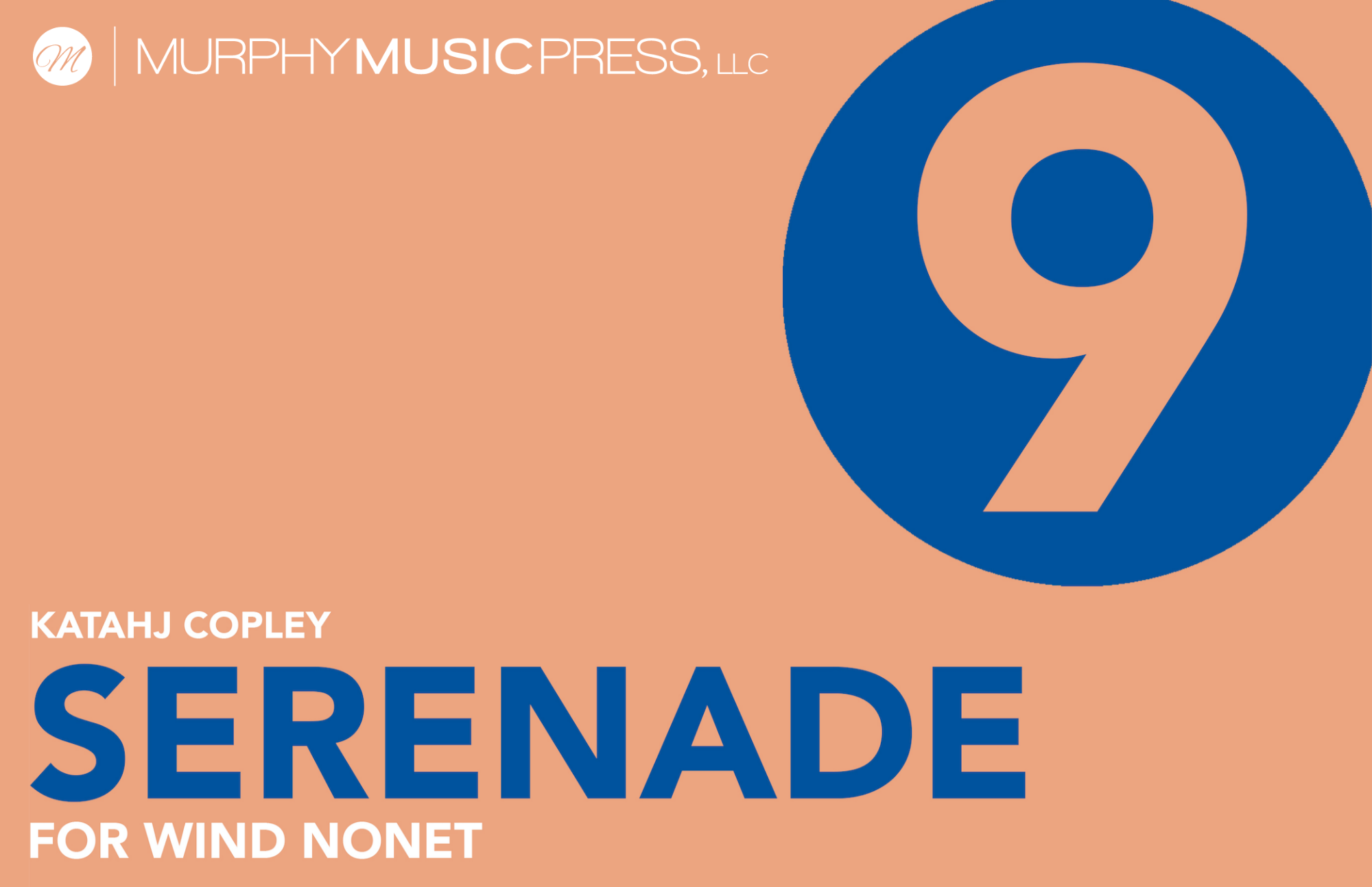 Serenade For Wind Nonet  by Katahj Copley