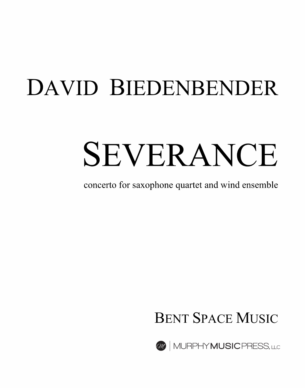 Severance (Quartet Parts Only) by David Biedenbender