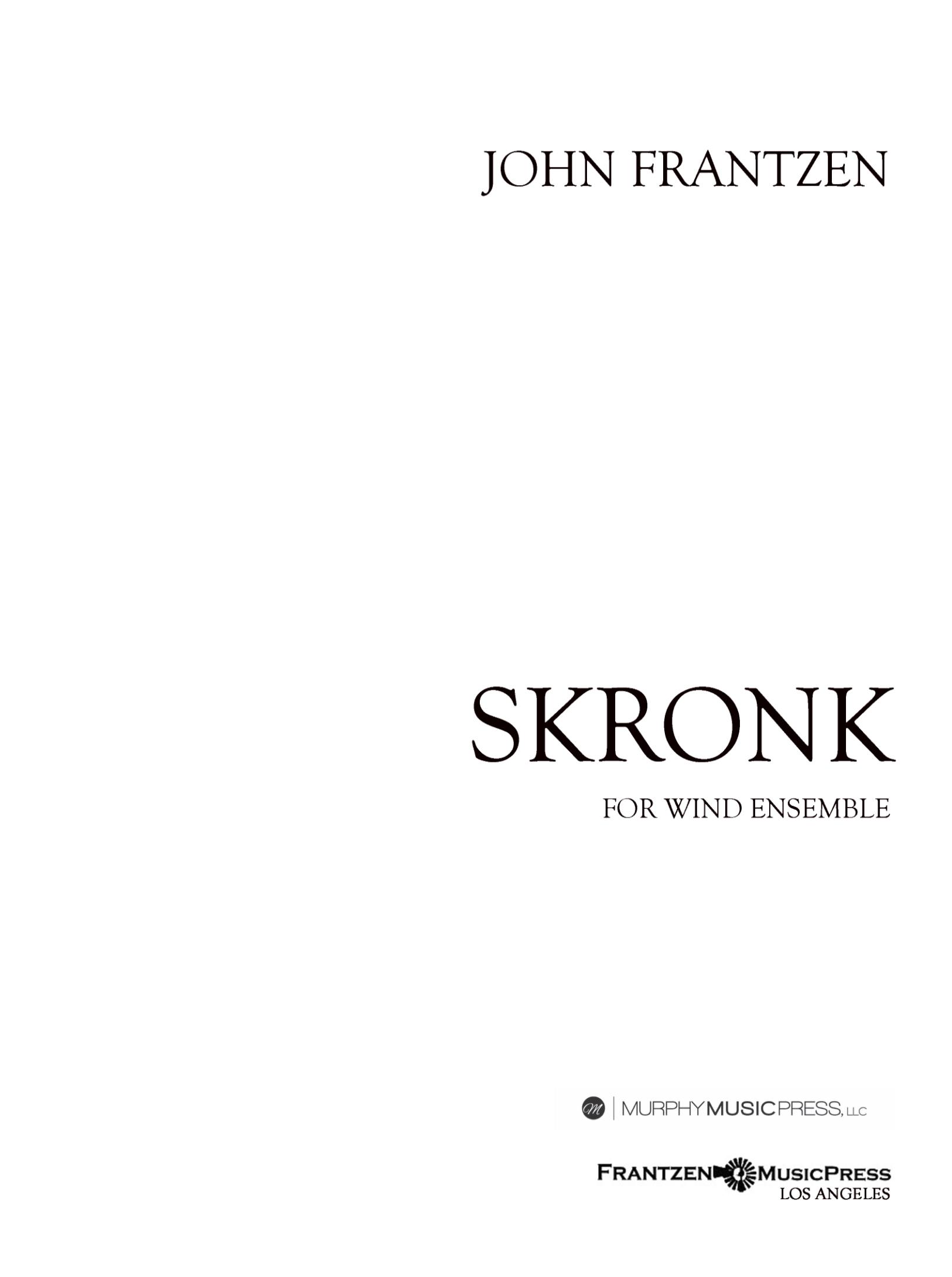Skronk (Score Only) by John Frantzen