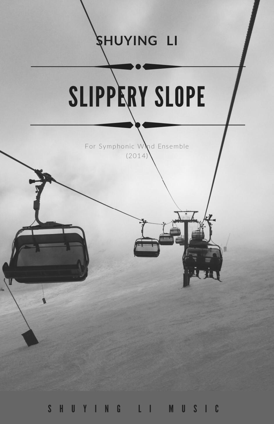 Slippery Slope by Shuying Li