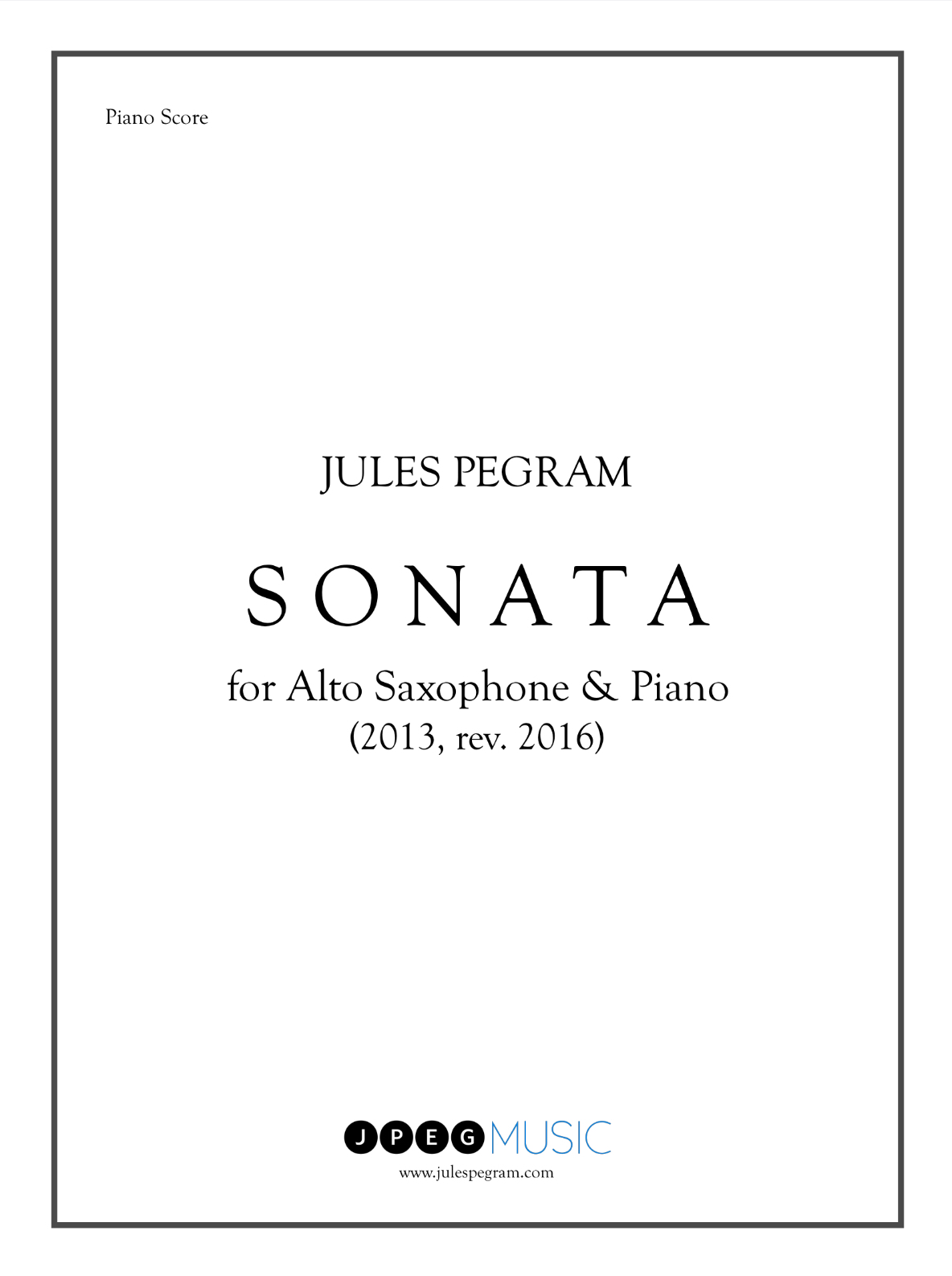 Sonata For Alto Saxophone & Piano by Jules Pegram