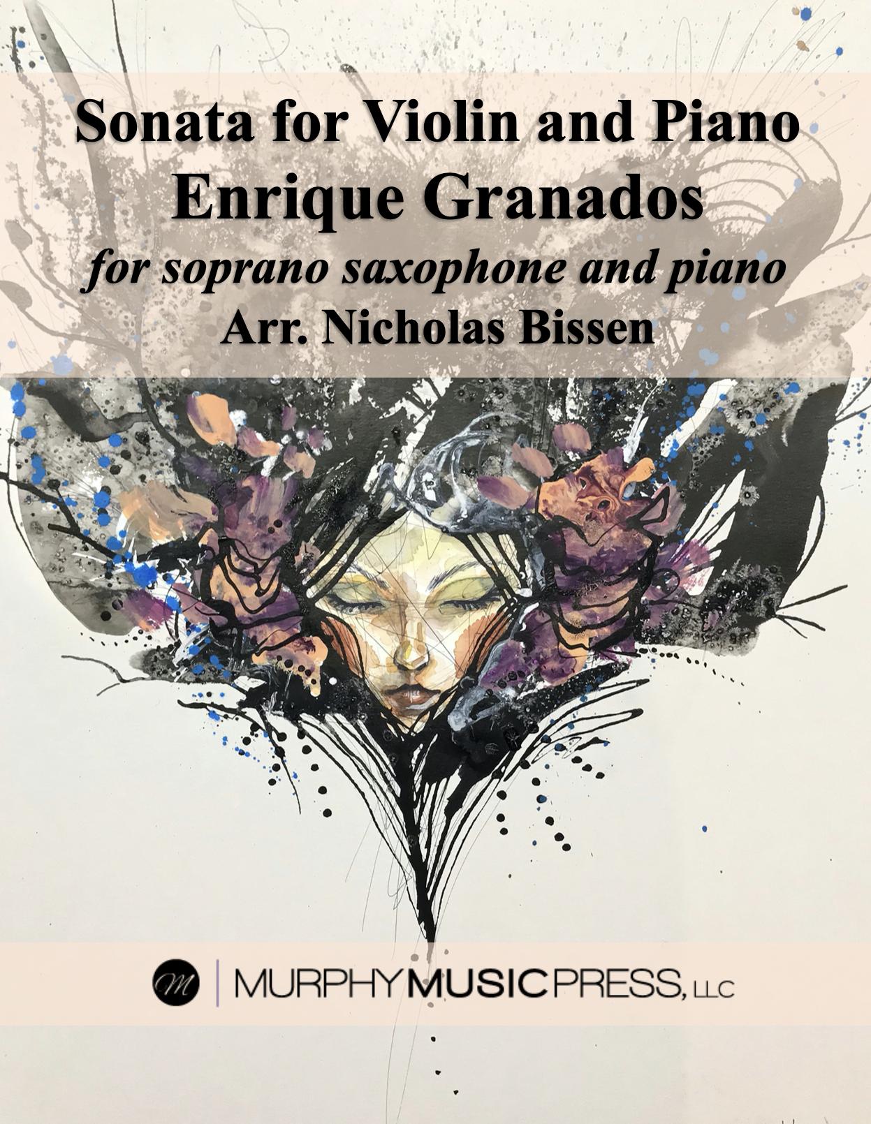 Sonata For Violin And Piano by Granados, arr Nicholas Bissen
