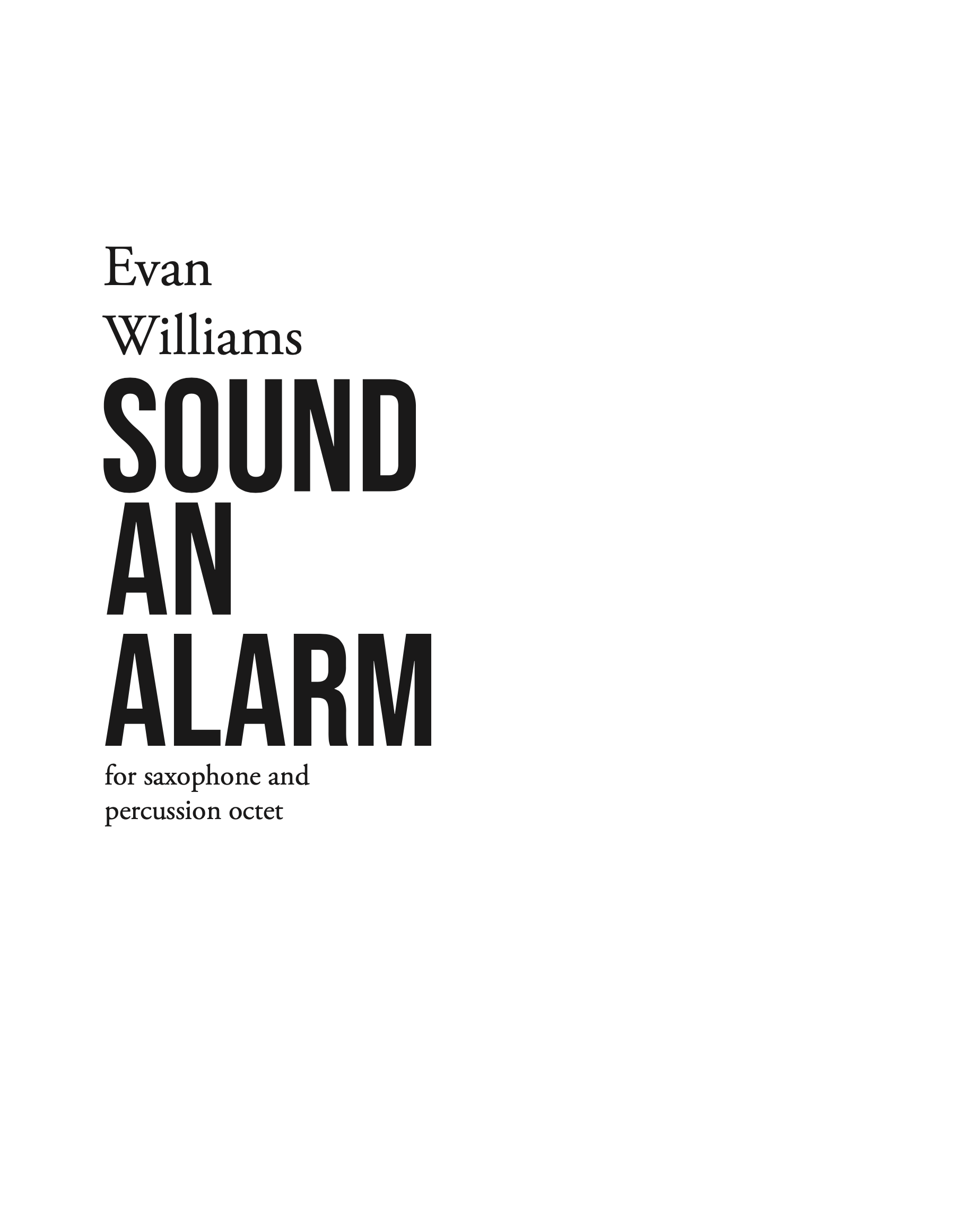 Sound An Alarm by Evan Williams