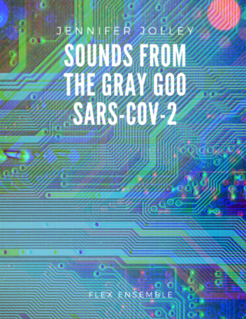 Sounds From The Gray Goo by Jennifer Jolley