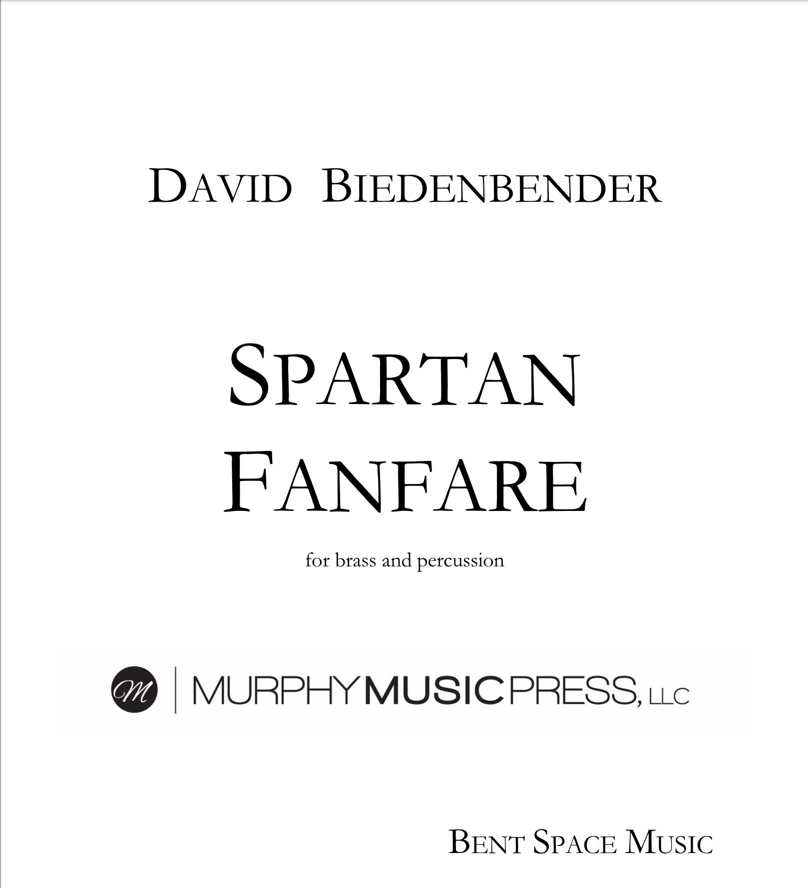 Spartan Fanfare by David Biedenbender