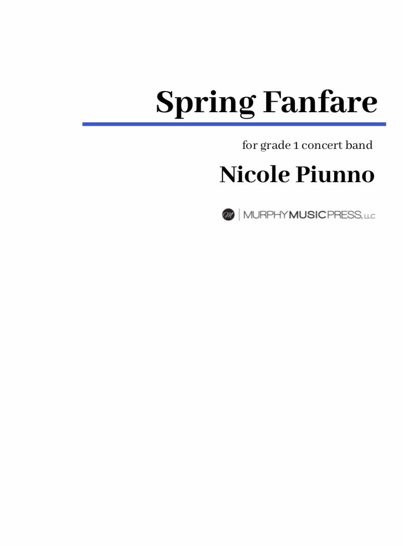 Spring Fanfare  by Nicole Piunno