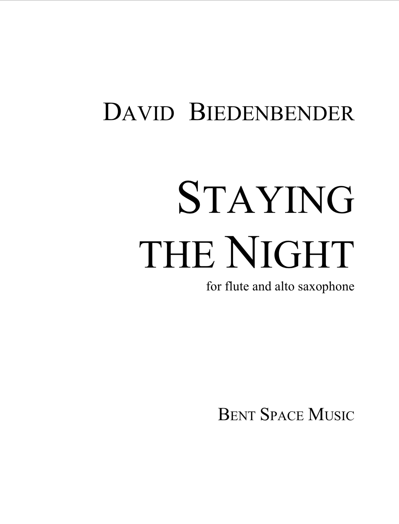 Staying The Night (Flute/Alto Sax Version) by David Biedenbender