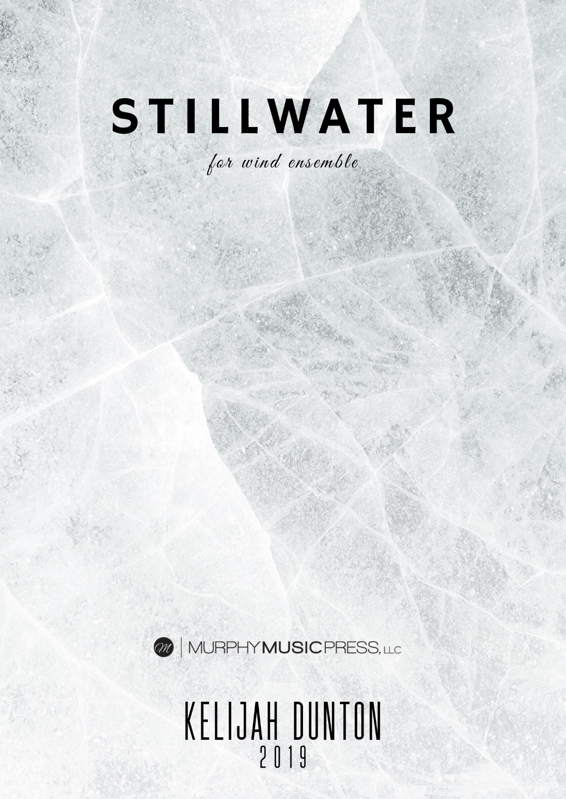 Stillwater by Kelijah Dunton