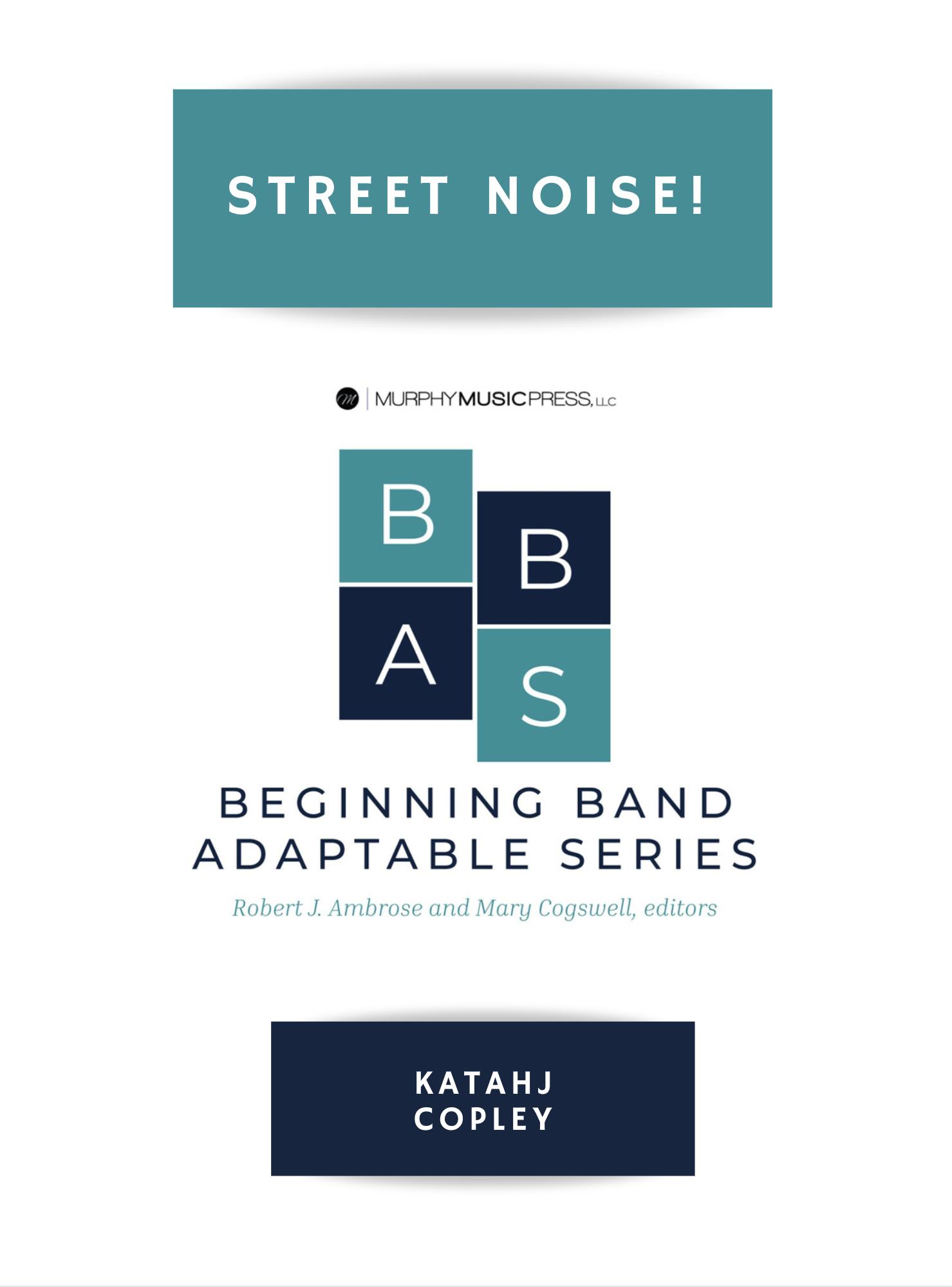 Street Noise! by Katahj Copley