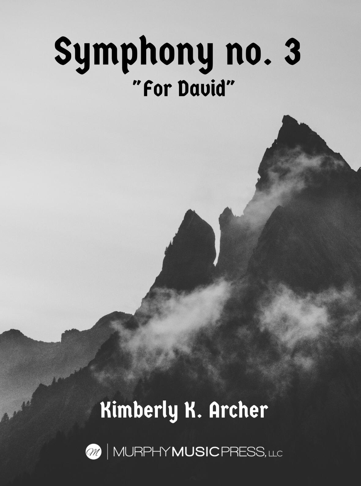 Symphony No. 3, For David by Kimberly Archer