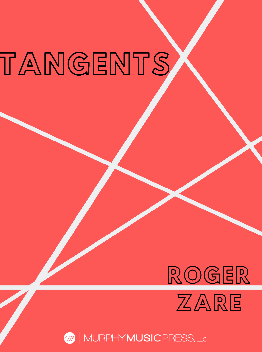 Tangents by Roger Zare