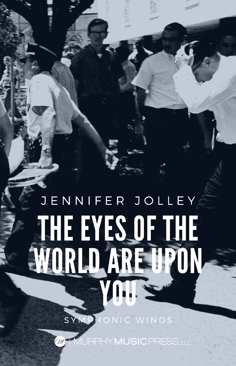 The Eyes Of The World Are Upon You (Parts Rental Only) by Jennifer Jolley
