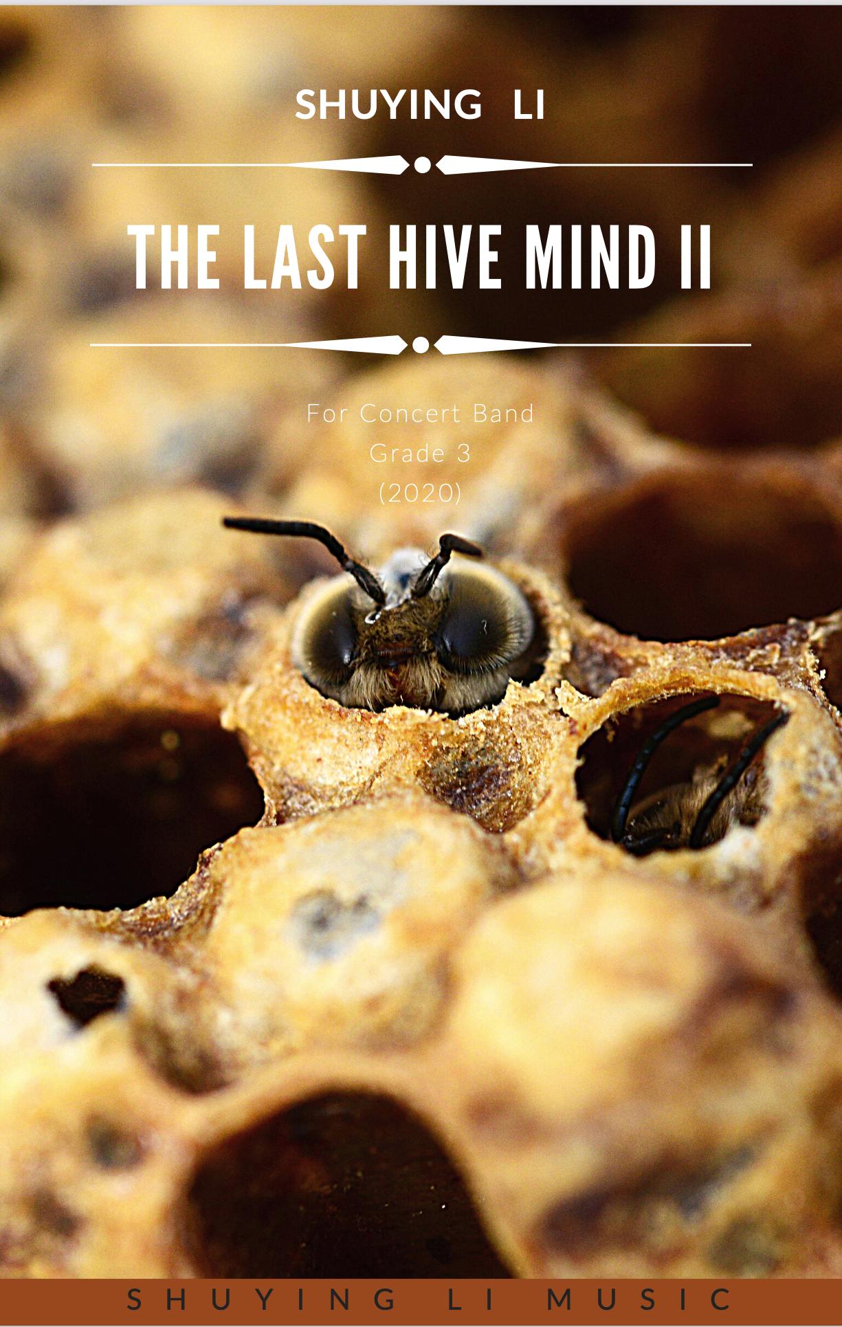 The Last Hivemind II by Shuying Li