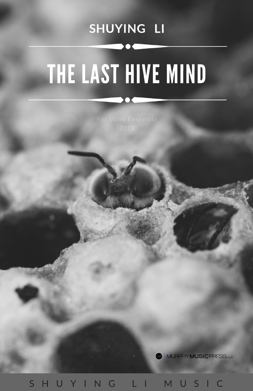 The Last Hivemind (Score Only) by Shuying Li