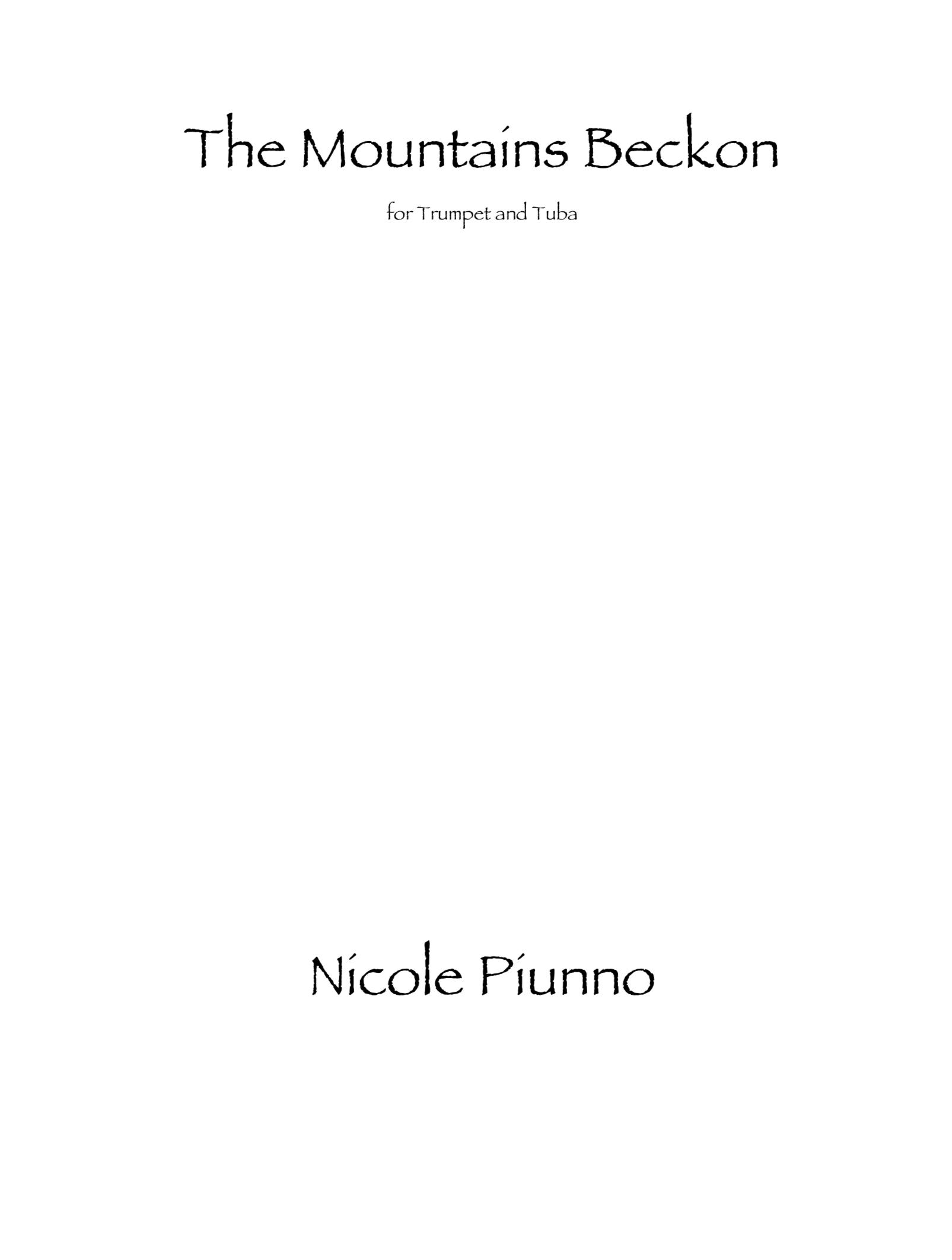 The Mountains Beckon by Nicole Piunno