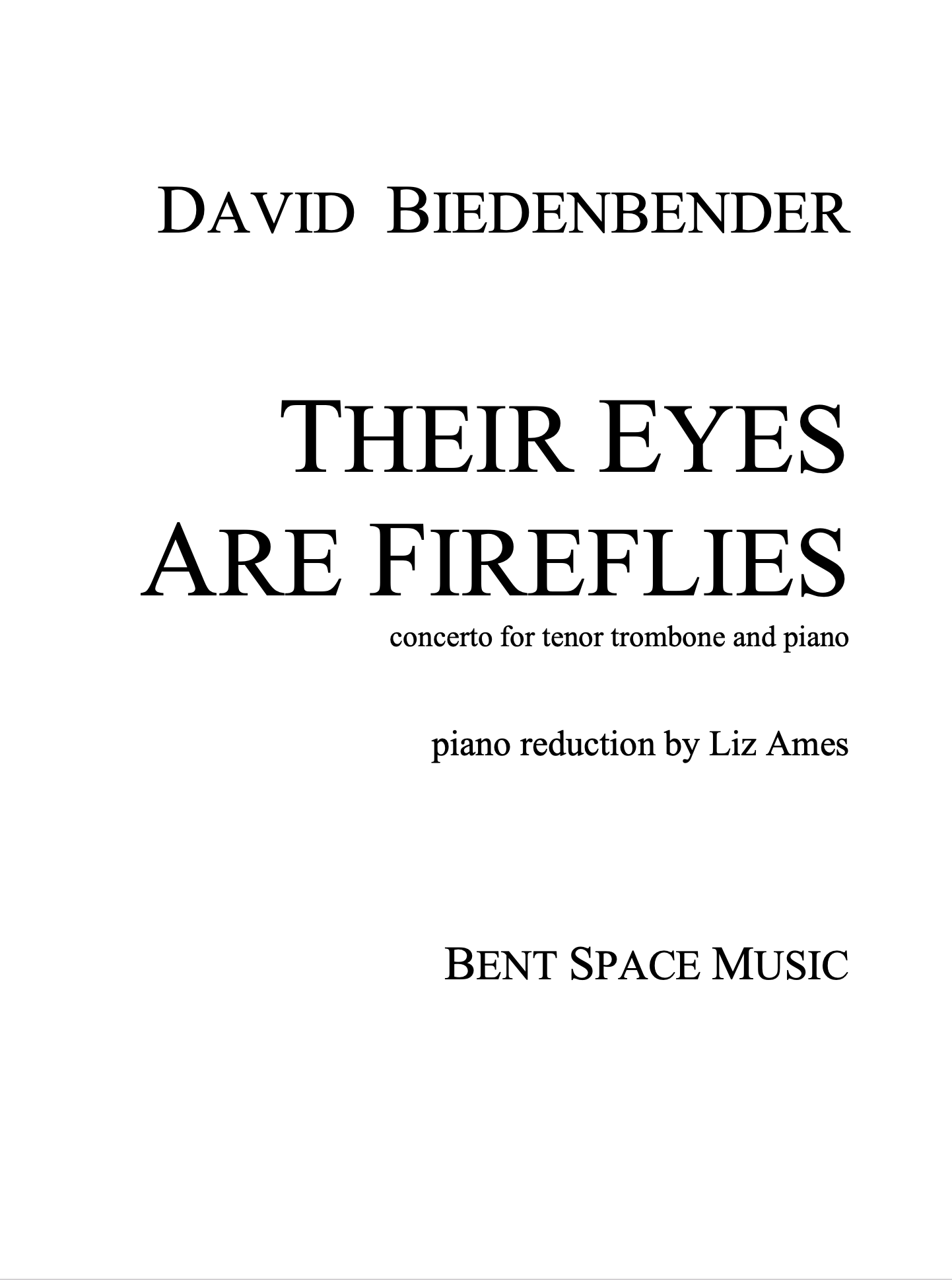 Their Eyes Are Fireflies (Piano Redution) by David Biedenbender