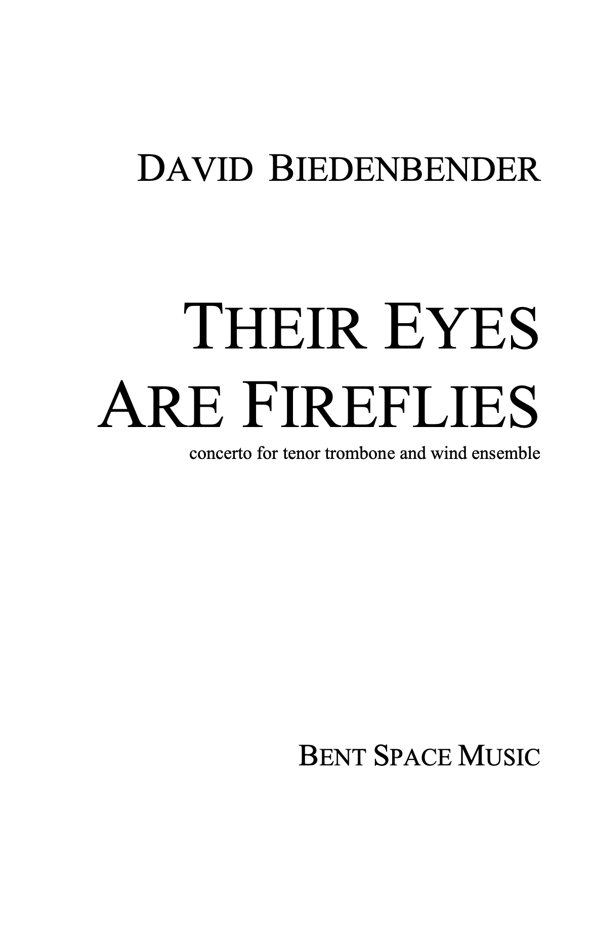 Their Eyes Are Fireflies (Score Only) by David Biedenbender