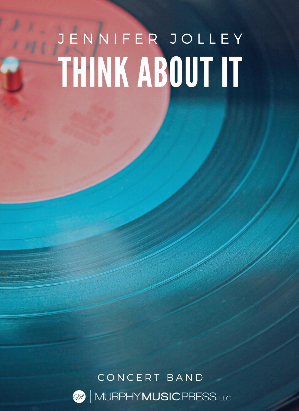 Think About It (Score Only) by Jennifer Jolley