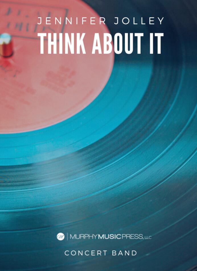 Think About It  by Jennifer Jolley