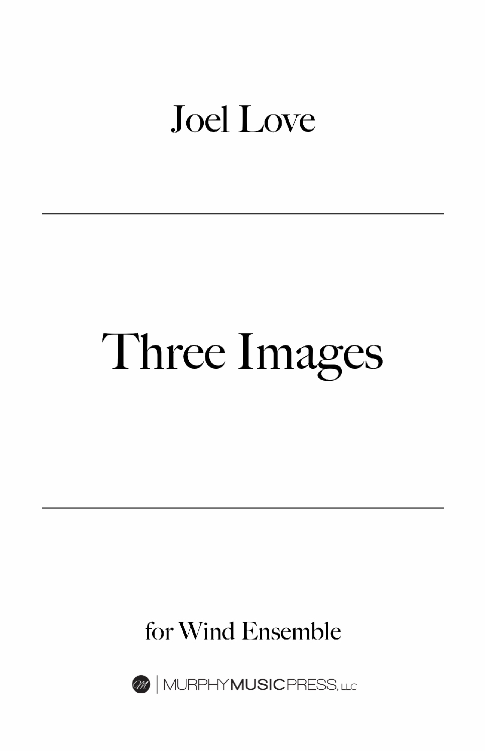 Three Images (Score Only) by Joel Love